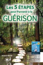 Les 5 ÉTAPES pour Parvenir à la GUÉRISON