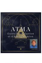 ATMA Guide de relaxation et d'harmonisation