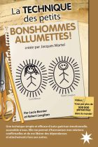 La TECHNIQUE des petits BONSHOMMES ALLUMETTES©